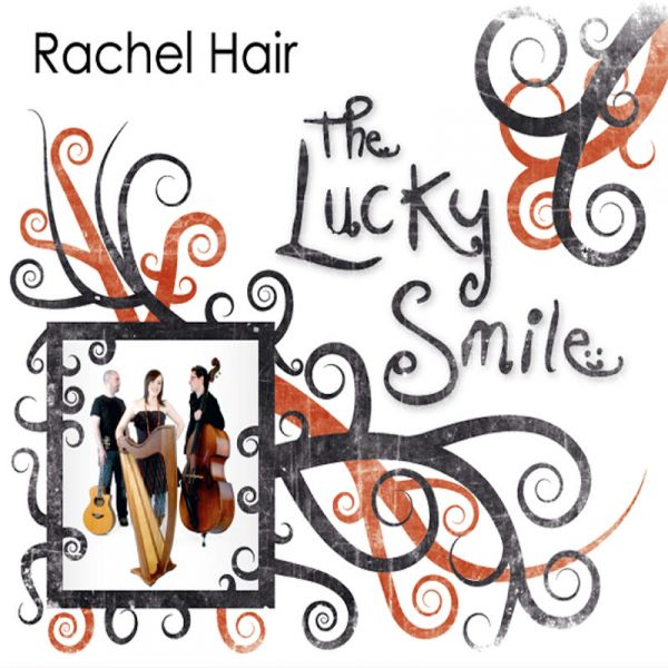 Rachel Hair Trio: The Lucky Smile